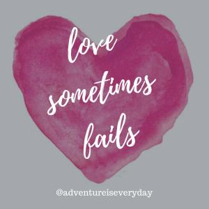 lovesometimesfails